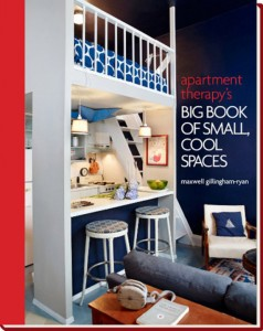 (c) Apartment Therapy's Big Book of Small, Cool Spaces